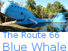 The Route 66 Blue Whale