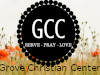 Grove Christian Center ~  Grove,Oklahoma ~  USA