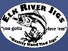 ELK RIVER JIGS