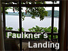 FAULKNER'S LANDING