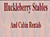 Huckleberry Stables And Cabin Rentals