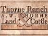 A W Thorne Land and Cattle,Inc.