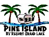 Pine Island RV Resort - RV Full Hookups Tent Camping Rental Trailers Camper Cabins Indoor & Outdoor Pools Clubhouses